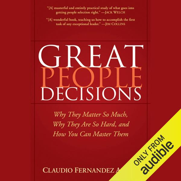 Great People Decisions: Why They Matter So Much...