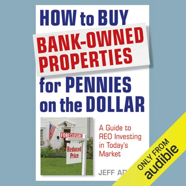 How to Buy Bank-Owned Properties for Pennies on...