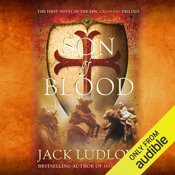 Son of Blood: Book 1, The Crusades Trilogy , Hö...