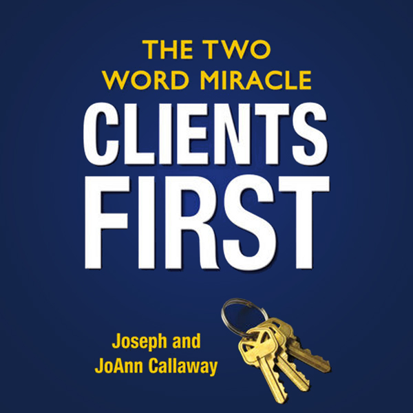 Clients First: The Two Word Miracle , Hörbuch, ...