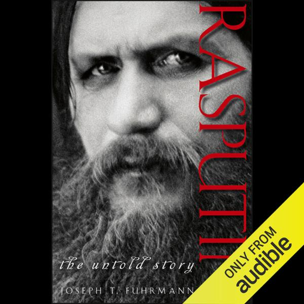 Rasputin: The Untold Story , Hörbuch, Digital, ...
