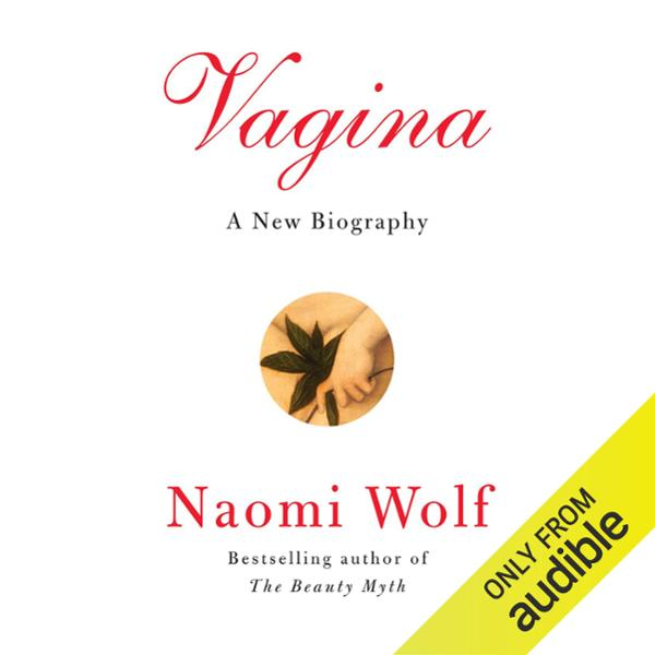 Vagina: A New Biography , Hörbuch, Digital, ung...