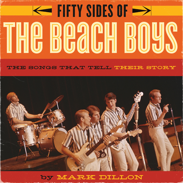 Fifty Sides of the Beach Boys: The Songs That T...