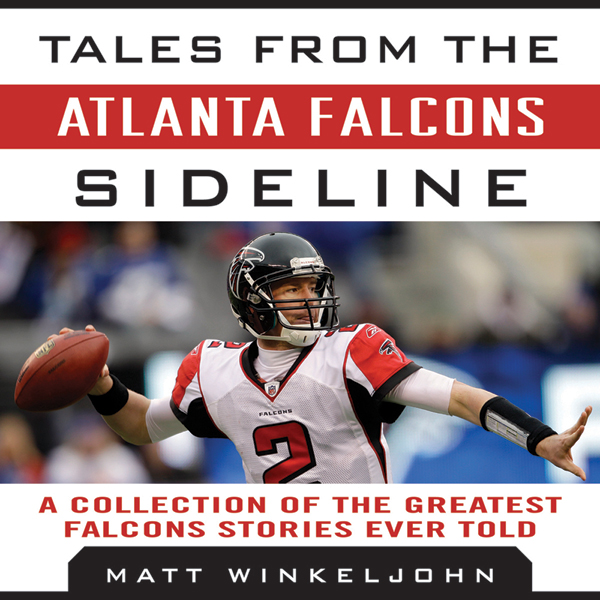 Tales from the Atlanta Falcons Sideline: A Coll...