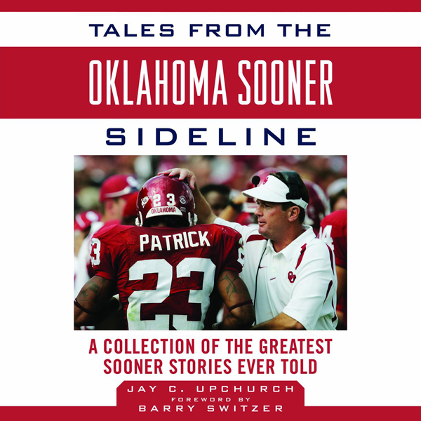 Tales from the Oklahoma Sooner Sidelines: A Collection of the Greatest Sooner Stories Ever Told , Hörbuch, Digital, 1, 310min