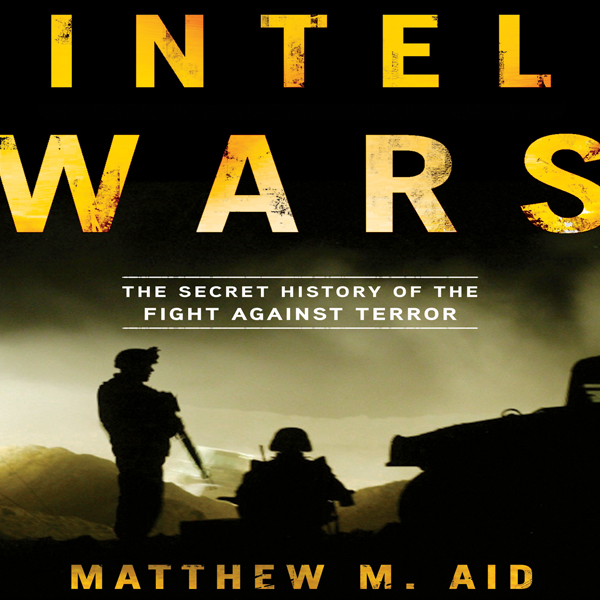 Intel Wars: The Secret History of the Fight Aga...
