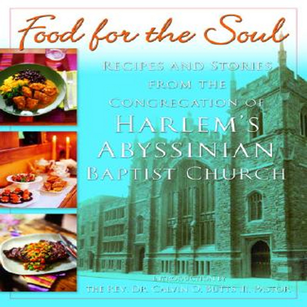Food for the Soul: Recipes and Stories from the...