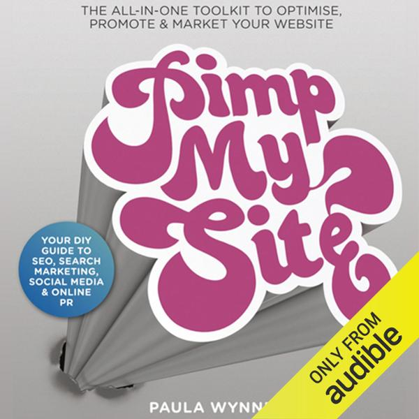 Pimp My Site: Your DIY Guide to SEO, Search Mar...
