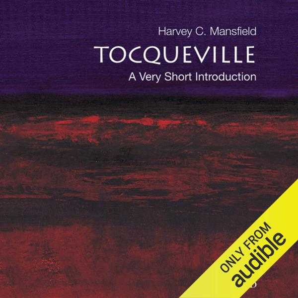 Tocqueville: A Very Short Introduction , Hörbuc...