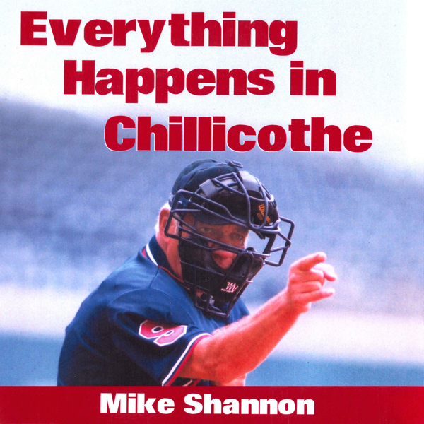 Everything Happens in Chillicothe: A Summer in the Frontier League With Max McLeary, the One-Eyed Umpire , Hörbuch, Digital, 1, 1178min