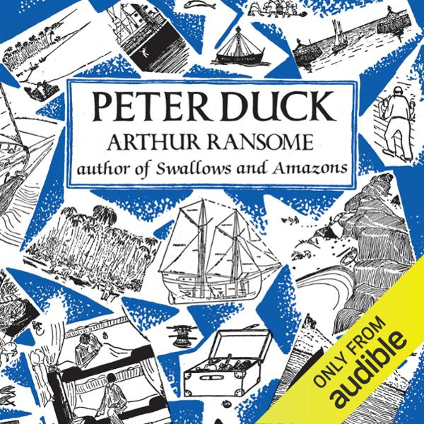 Peter Duck: Swallows and Amazons Series, Book 3 , Hörbuch, Digital, 1, 613min