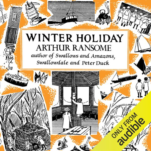 Winter Holiday: Swallows and Amazons Series, Book 4 , Hörbuch, Digital, 1, 495min