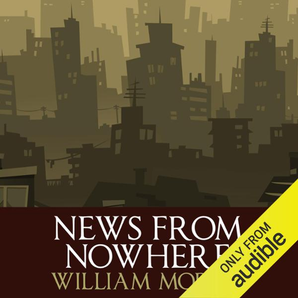 News From Nowhere , Hörbuch, Digital, 1, 532min