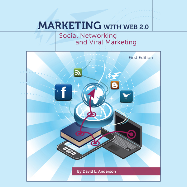 Marketing with Web 2.0: Social Networking and V...