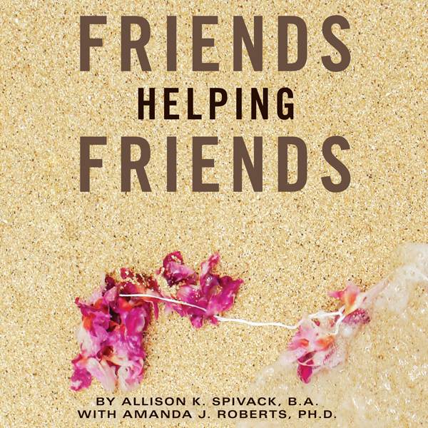 Friends Helping Friends: A Guide to Approaching...