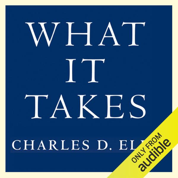 What It Takes: Seven Secrets of Success from th...