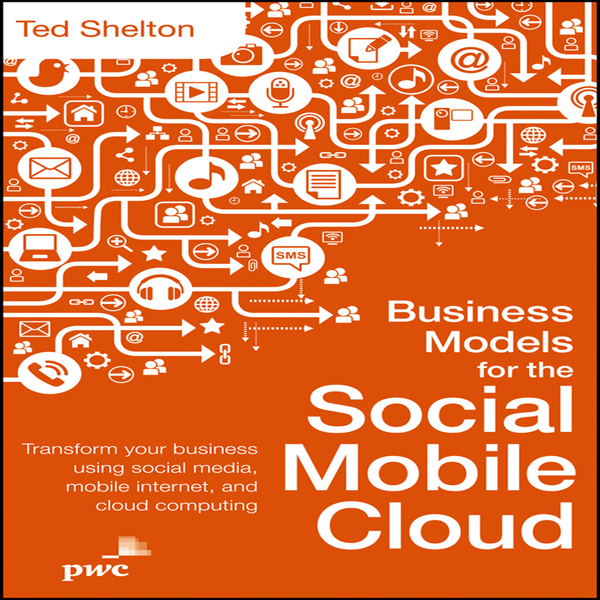 Business Models for the Social Mobile Cloud: Tr...