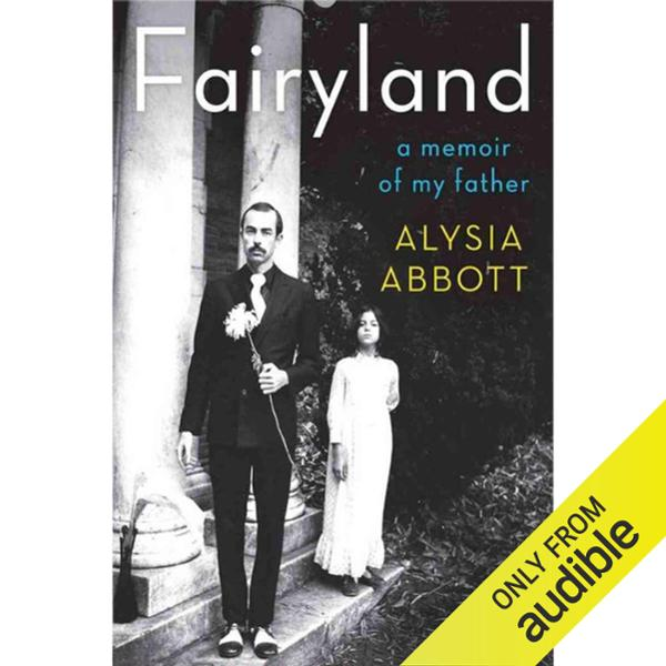 Fairyland: A Memoir of My Father , Hörbuch, Dig...