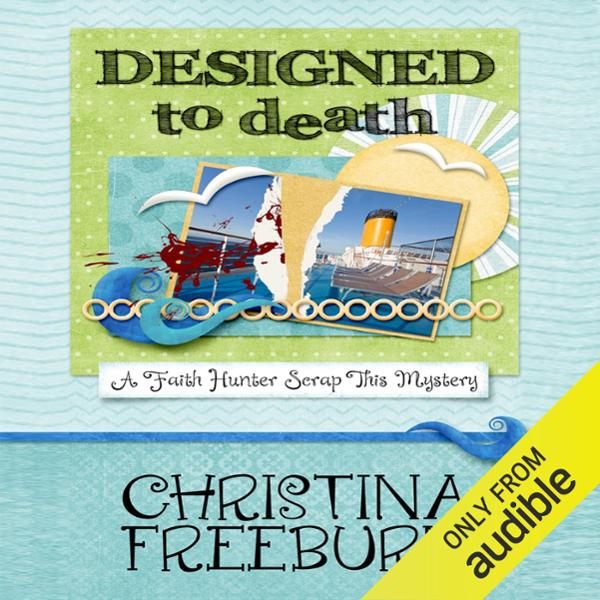 Designed to Death: Faith Hunter Scrap This Myst...