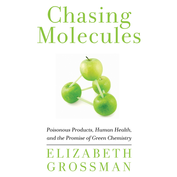 Chasing Molecules: Poisonous Products, Human He...