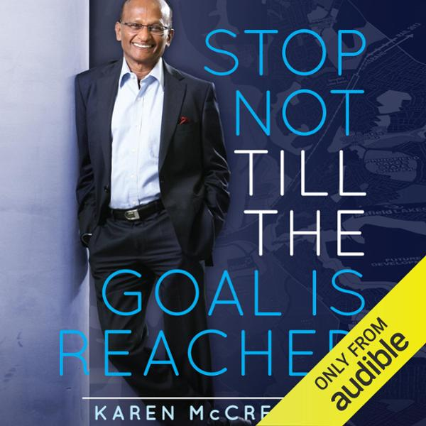 Stop Not Till the Goal Is Reached: The 10 Princ...
