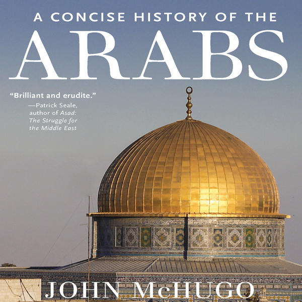 A Concise History of the Arabs , Hörbuch, Digit...