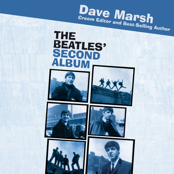 The Beatles´ Second Album: Rock of Ages , Hörbu...