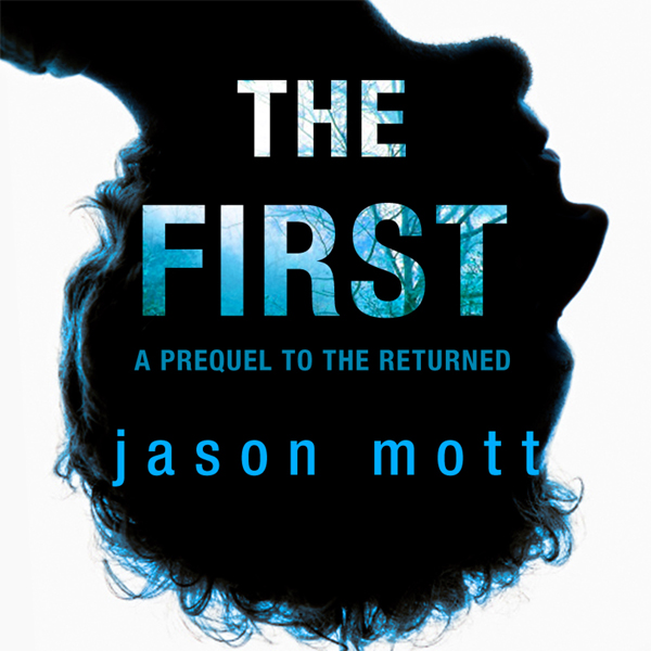 The First: A Prequel to ´The Returned´ , Hörbuc...