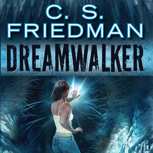 Dreamwalker: Book One of The Dreamwalker Chroni...