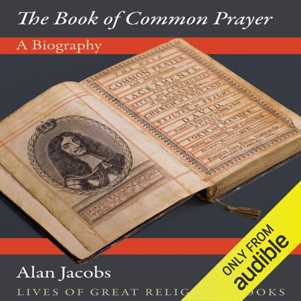 The Book of Common Prayer: A Biography , Hörbuc...