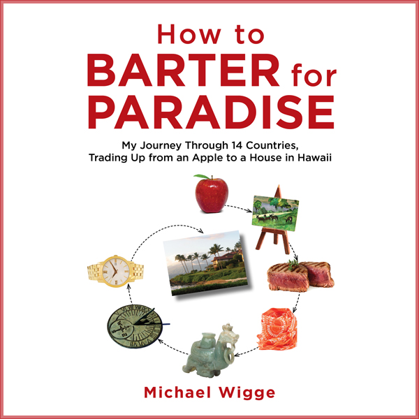 How to Barter for Paradise: My Journey through ...