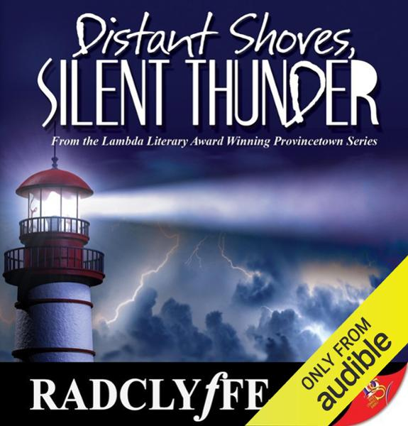 Distant Shores, Silent Thunder: Provincetown Ta...