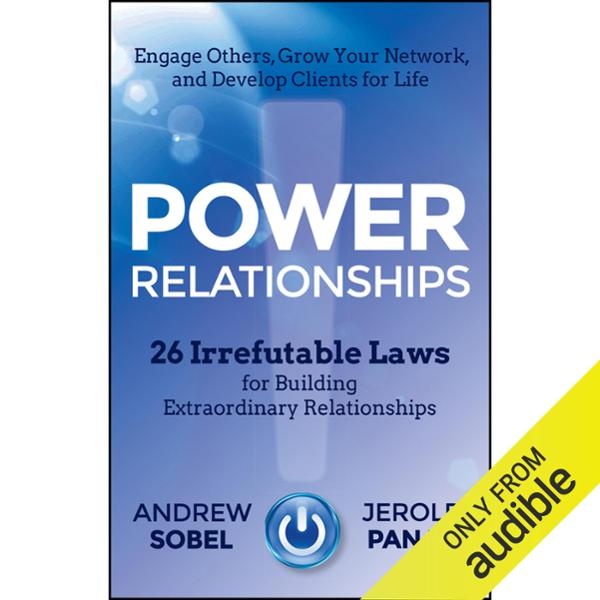 Power Relationships: 26 Irrefutable Laws for Bu...