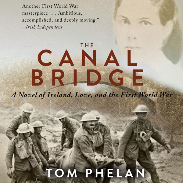 The Canal Bridge: A Novel of Ireland, Love, and...