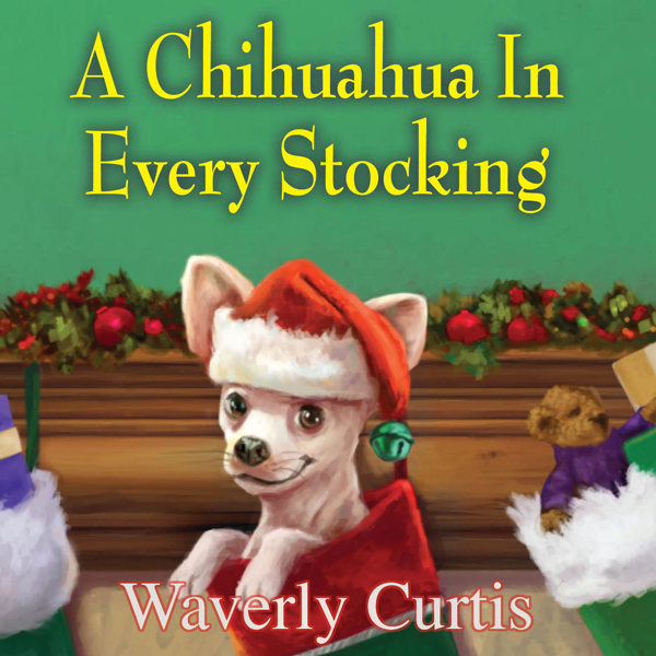 A Chihuahua in Every Stocking , Hörbuch, Digita...