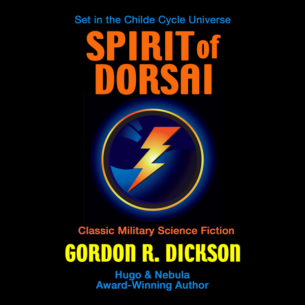 The Spirit of Dorsai: Childe Cycle, Book 5 , Hö...