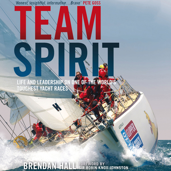 Team Spirit: Life and Leadership on One of the ...