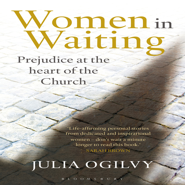 Women in Waiting: Prejudice at the Heart of the Church , Hörbuch, Digital, 1, 456min