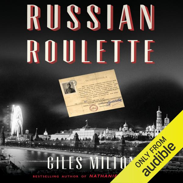 Russian Roulette: How British Spies Thwarted Le...