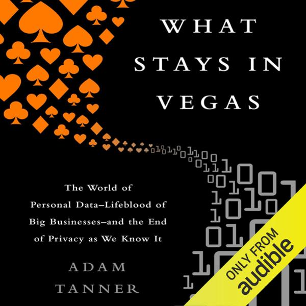 What Stays in Vegas: The World of Personal Data...