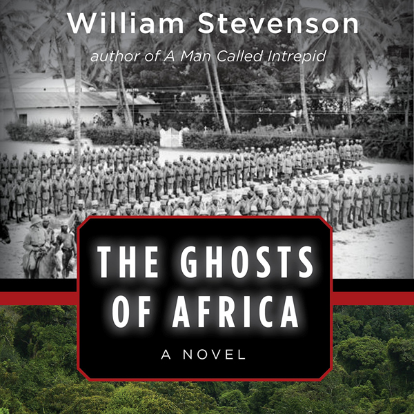 The Ghosts of Africa: A Novel , Hörbuch, Digita...