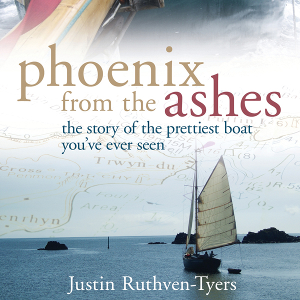 Phoenix from the Ashes: The Boat That Rebuilt O...