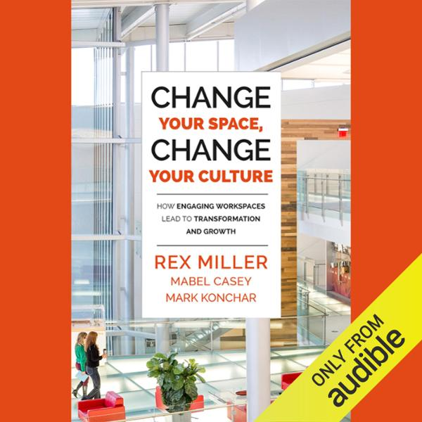 Change Your Space, Change Your Culture: How Eng...