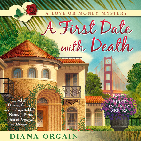 A First Date with Death: A Love or Money Myster...