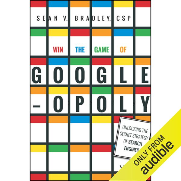 Win the Game of Googleopoly: Unlocking the Secr...