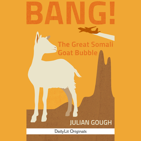 BANG!: The Great Somali Goat Bubble , Hörbuch, ...