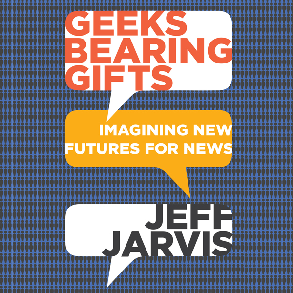 Geeks Bearing Gifts: Imagining New Futures for ...