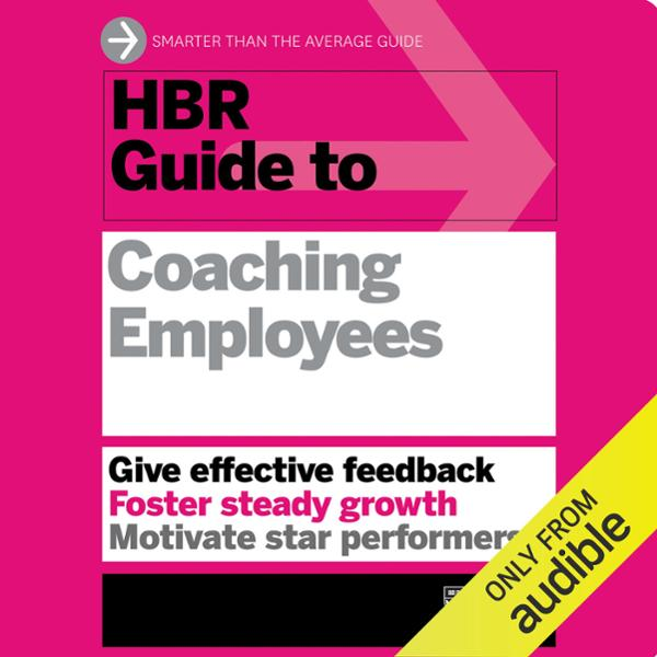 HBR Guide to Coaching Employees , Hörbuch, Digi...