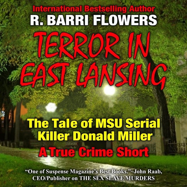 Terror in East Lansing: The Michigan State Univ...