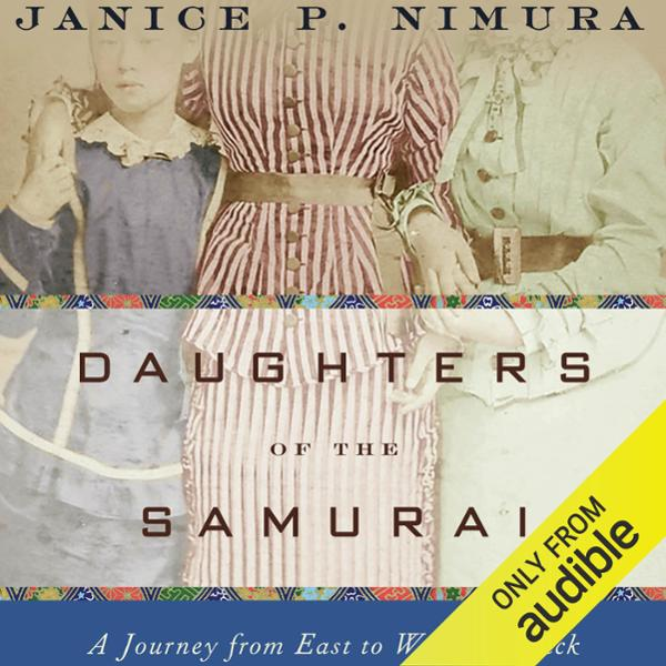 Daughters of the Samurai: A Journey from East t...